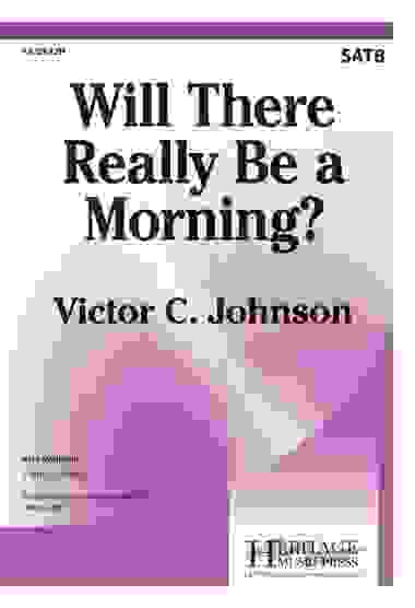 Will There Really Be a Morning?