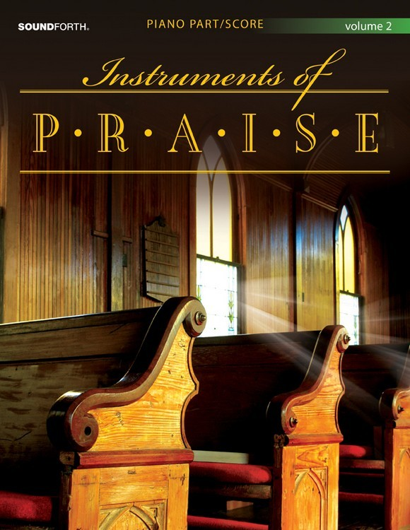 Instruments of Praise, Vol. 2: Alto Saxophone - Score and insert