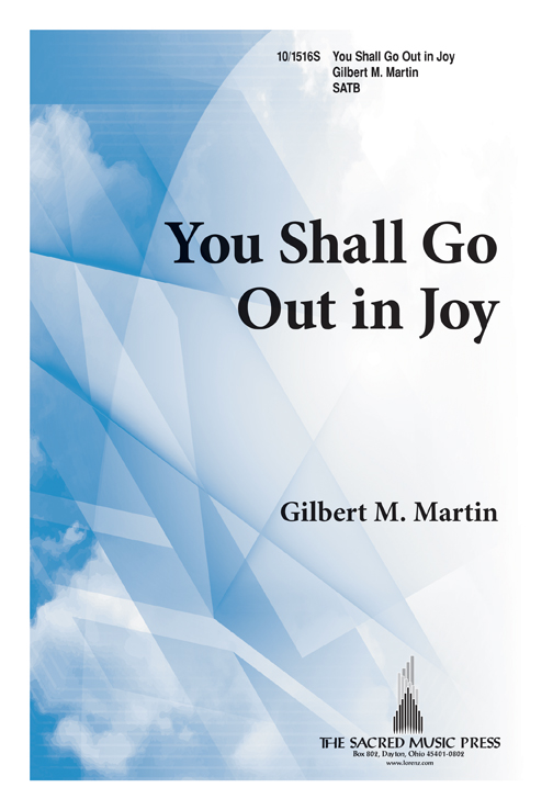 You Shall Go Out in Joy