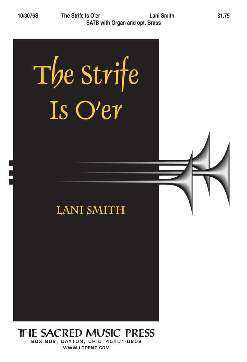 The Strife Is O'er