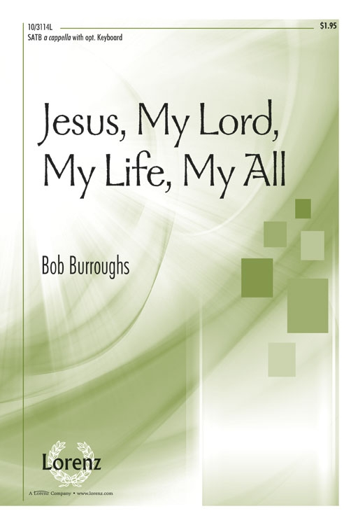 Jesus, My Lord, My Life, My All