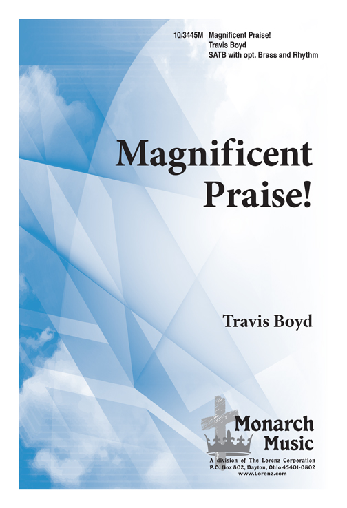 Magnificent Praise!