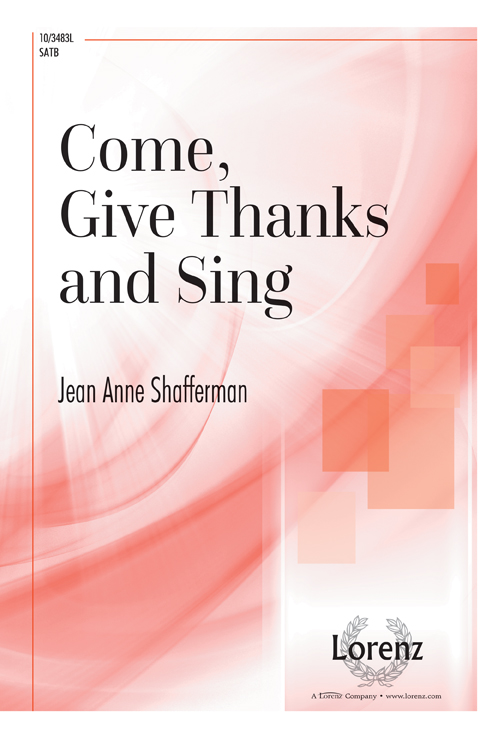 Come, Give Thanks and Sing