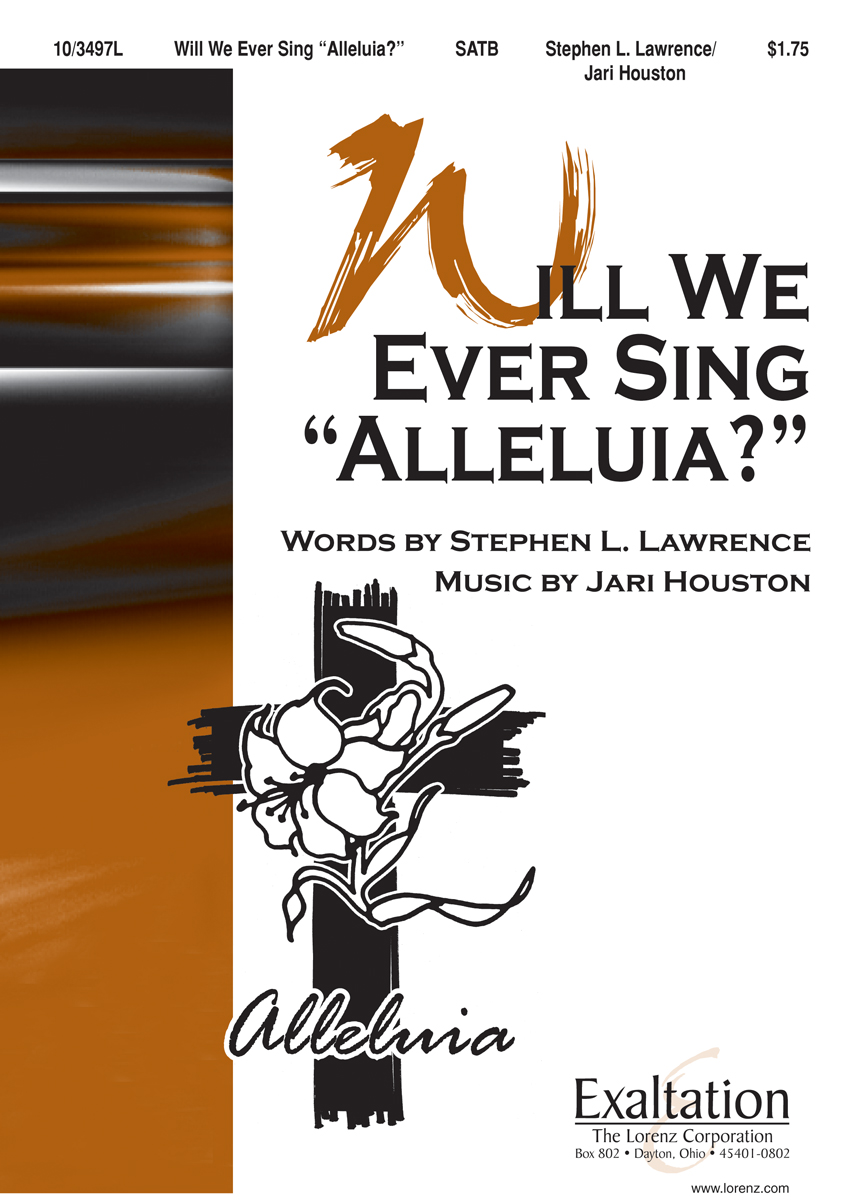 "Will We Ever Sing ""Alleluia?"""