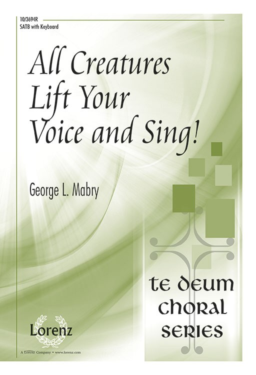 All Creatures, Lift Your Voice and Sing!