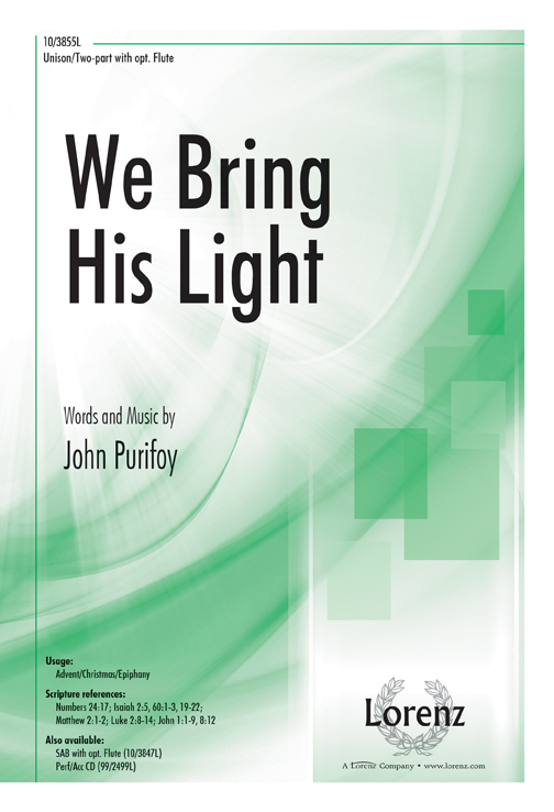 We Bring His Light