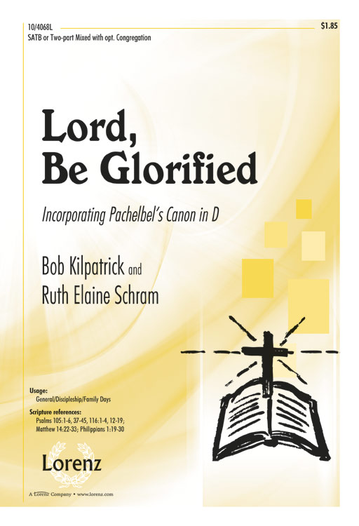Lord, Be Glorified