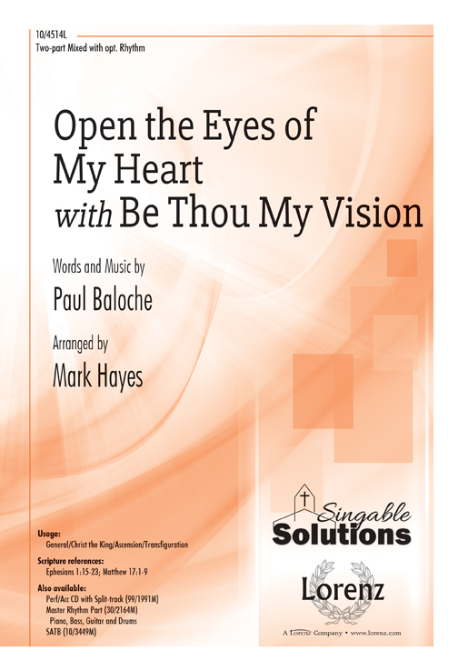 Open the Eyes of My Heart with Be Thou My Vision