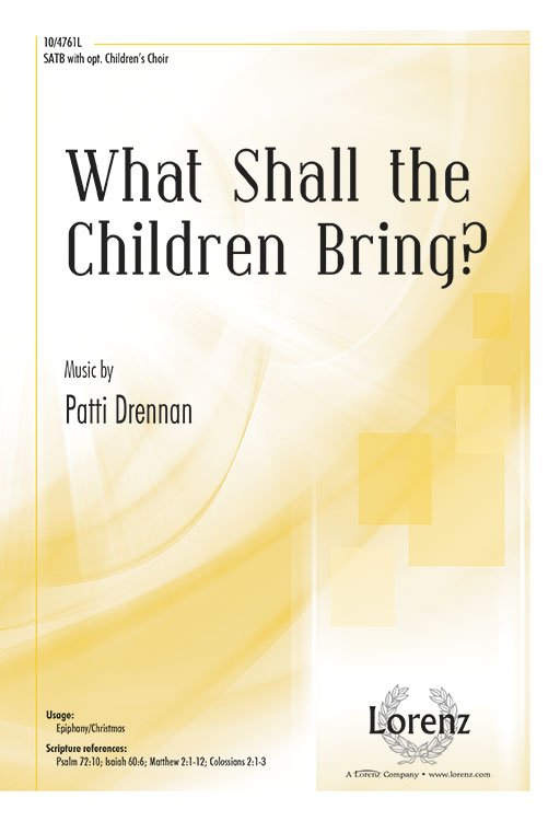 What Shall the Children Bring?