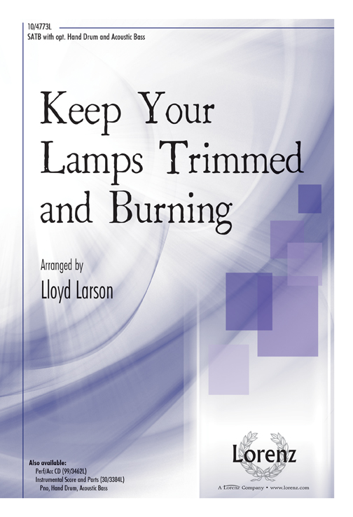 Keep Your Lamps Trimmed and Burning