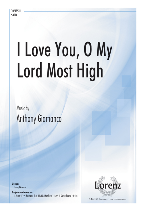 I Love You, O My Lord Most High