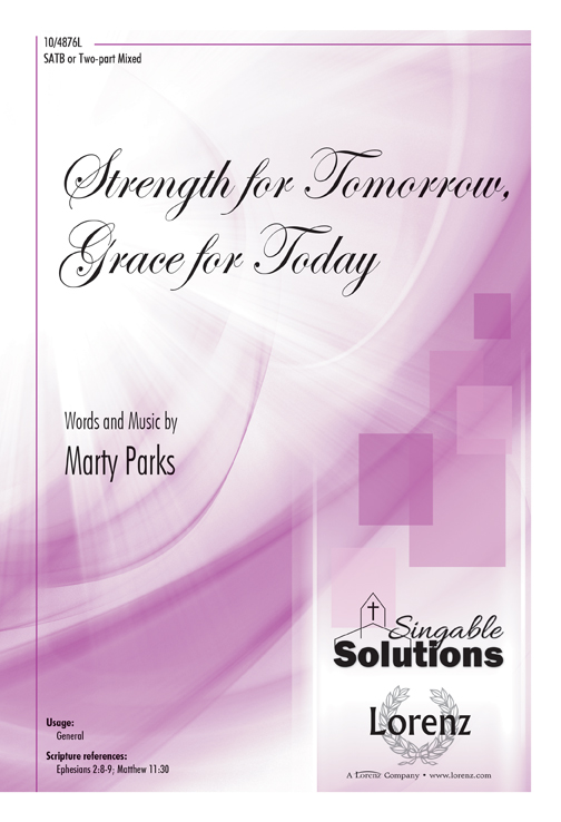 Strength for Tomorrow, Grace for Today