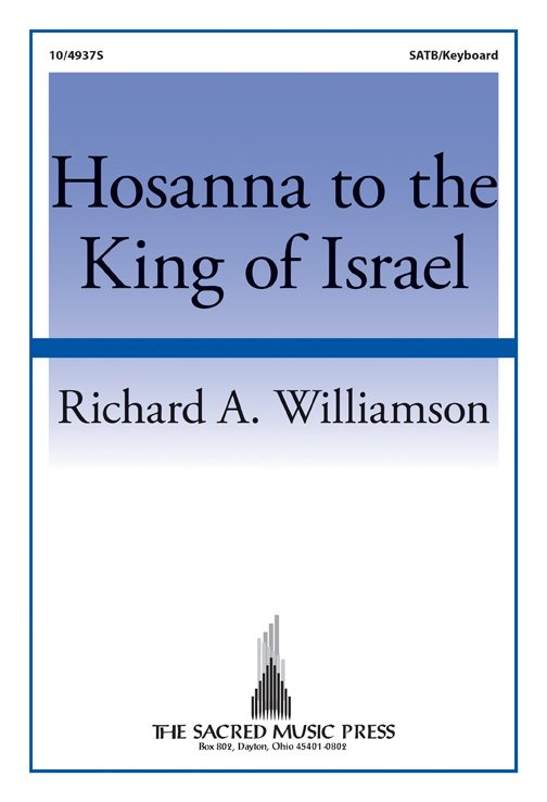 Hosanna to the King of Israel