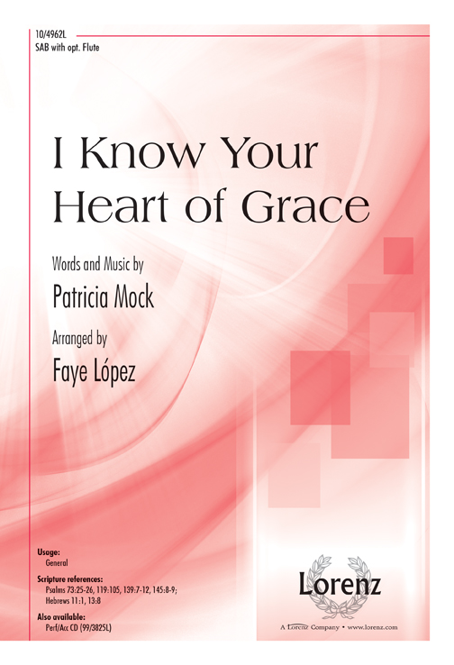 I Know Your Heart of Grace
