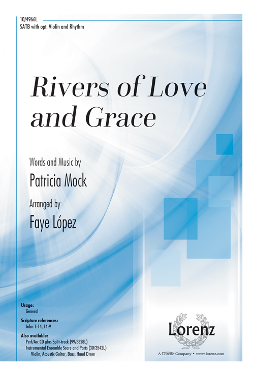 Rivers of Love and Grace