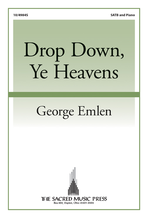 Drop Down, Ye Heavens