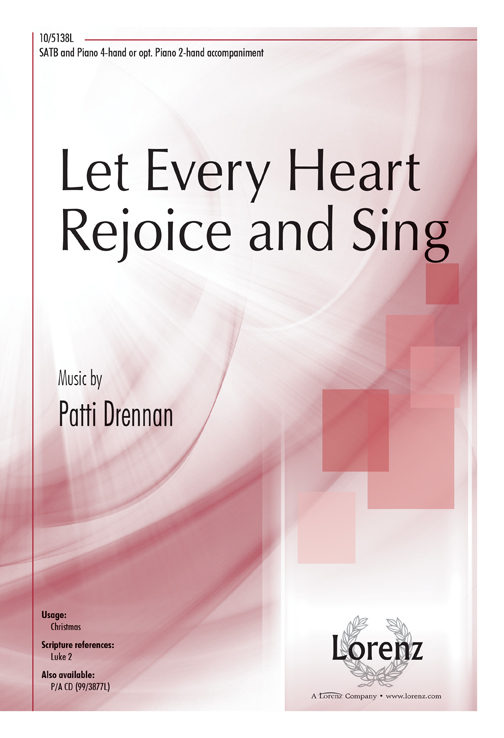 Let Every Heart Rejoice and Sing