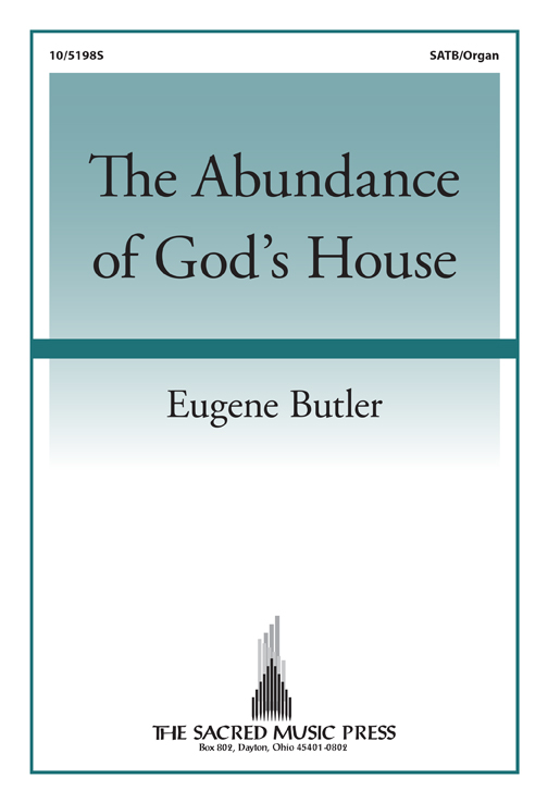 The Abundance of God's House