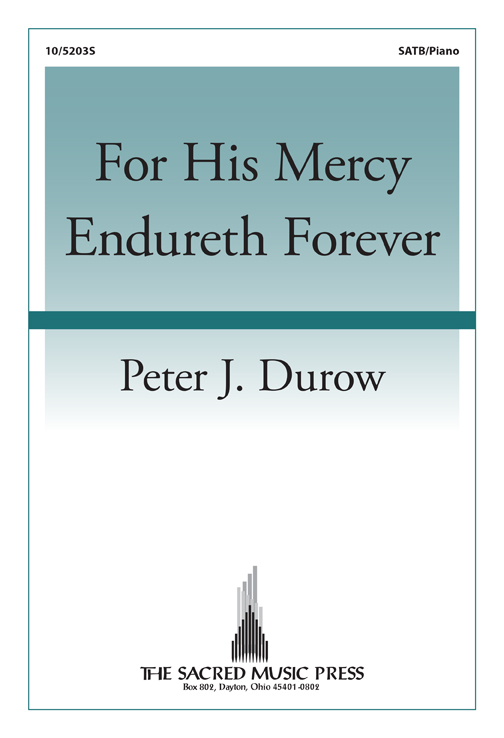 For His Mercy Endureth Forever