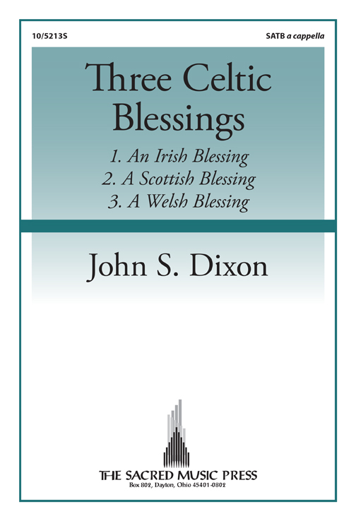 Three Celtic Blessings