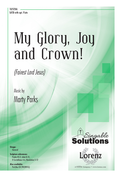 My Glory, Joy, and Crown!