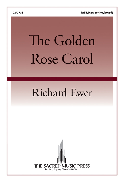 The Golden Rose Carol