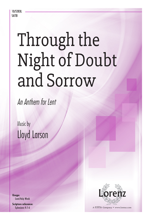 Through the Night of Doubt and Sorrow