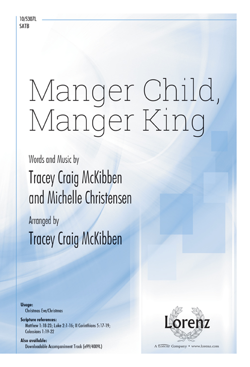 Manger Child, Manger King
