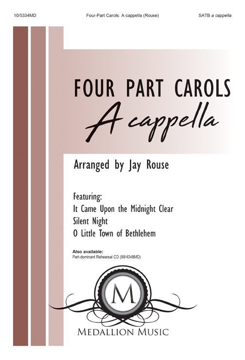 Four-part Carols: A cappella