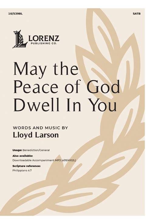 May the Peace of God Dwell In You
