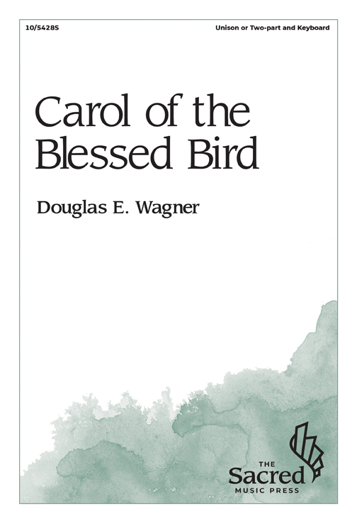 Carol of the Blessed Bird