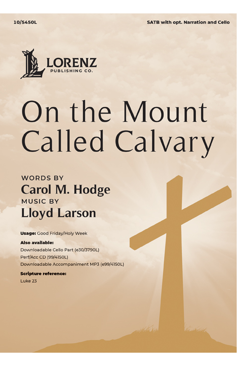 On the Mount Called Calvary