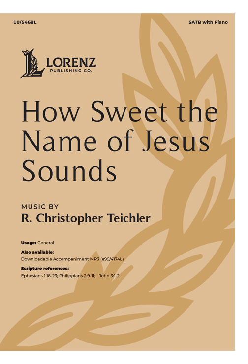 How Sweet the Name of Jesus Sounds