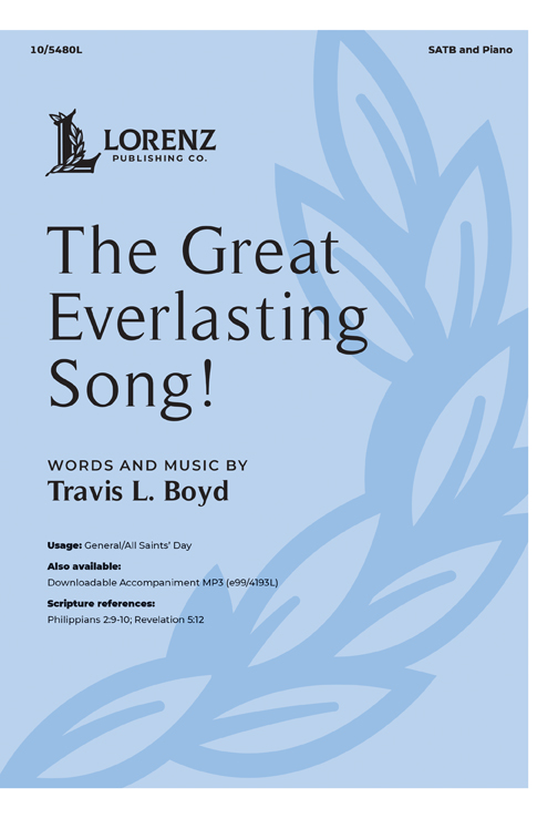 The Great Everlasting Song!