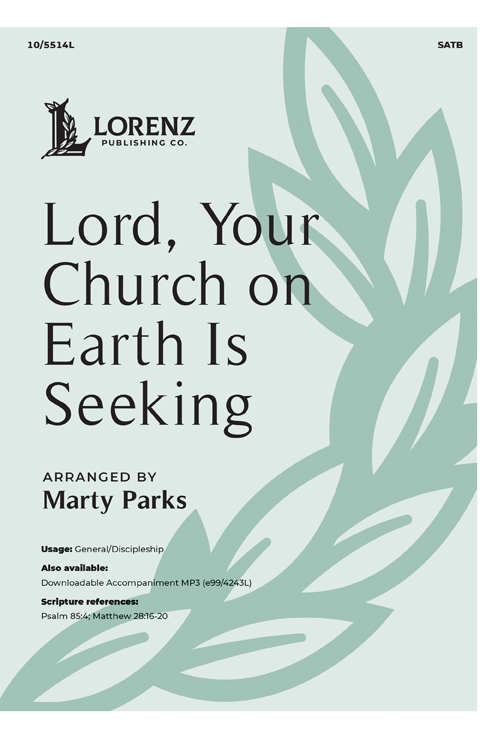 Lord, Your Church on Earth Is Seeking