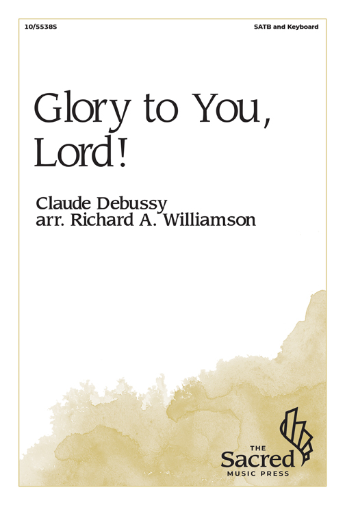 Glory to You, Lord!