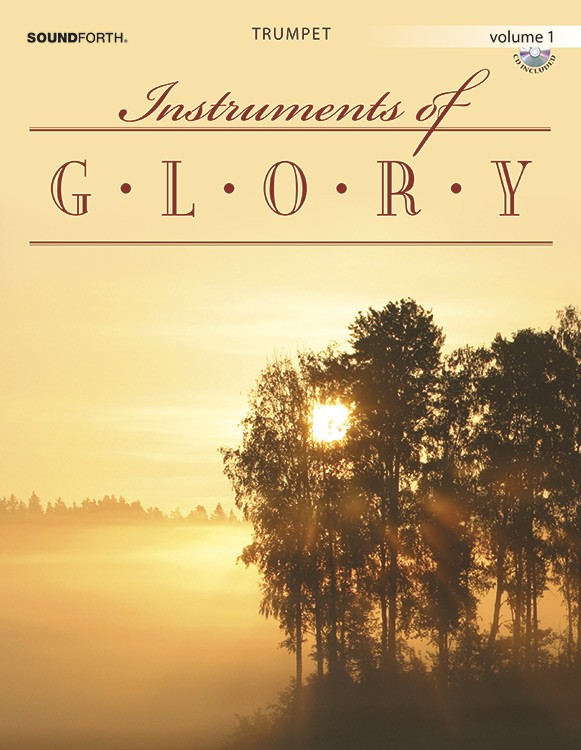 Instruments of Glory, Vol. 1 - Trumpet Book and CD