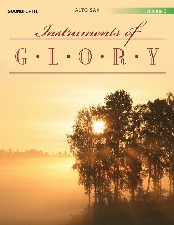 Instruments of Glory, Vol. 2 - Alto Sax