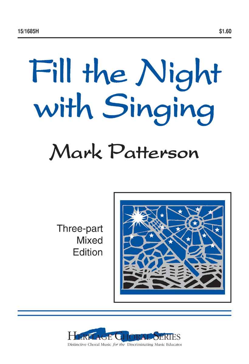 Fill the Night With Singing