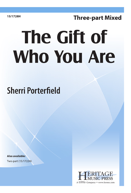 The Gift of Who You Are