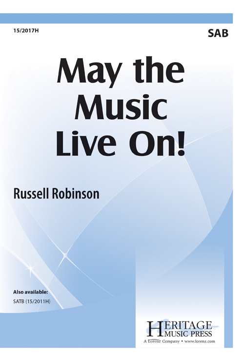 May the Music Live On!