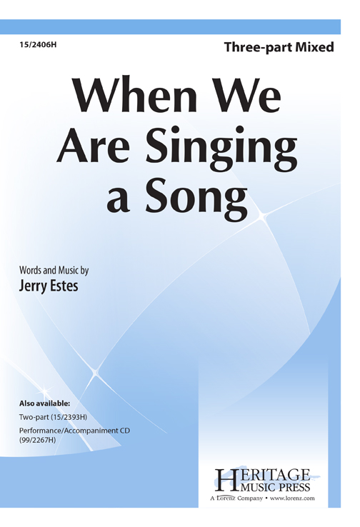 When We Are Singing a Song