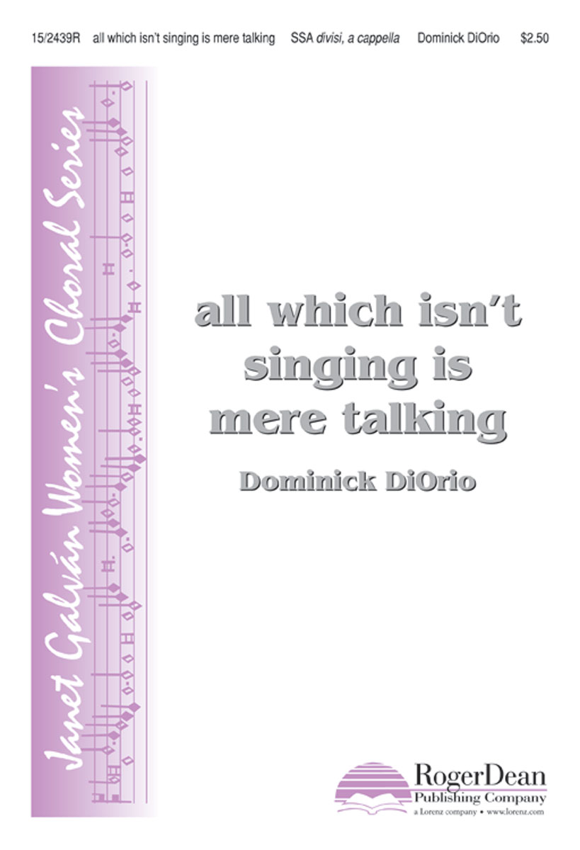 all which isn't singing is mere talking