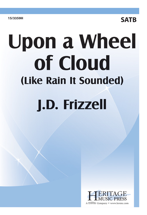 Upon a Wheel of Cloud