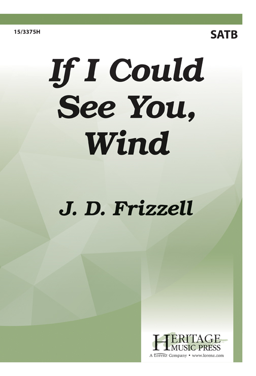 If I Could See You, Wind