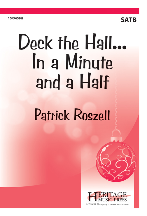 Deck the Hall...In a Minute and a Half