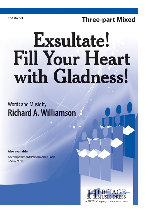 Exsultate! Fill Your Heart with Gladness!