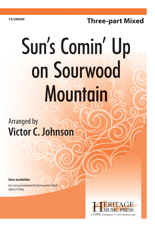 Sun's Comin' Up on Sourwood Mountain