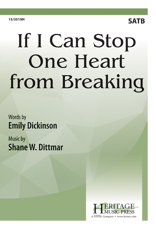 If I Can Stop One Heart from Breaking