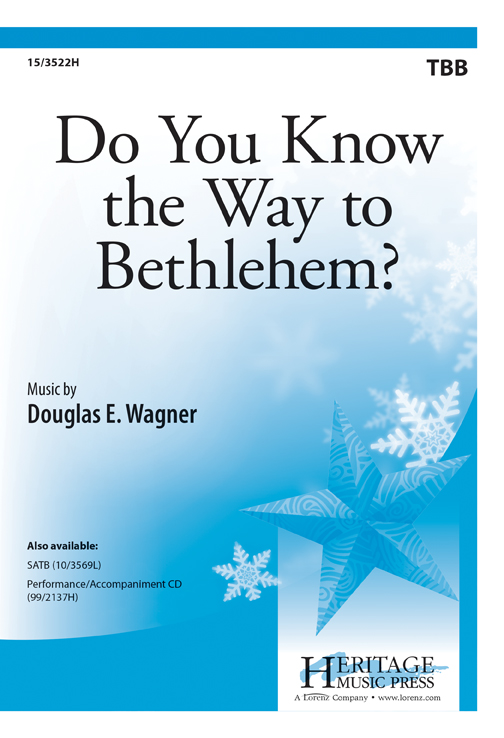 Do You Know the Way to Bethlehem?